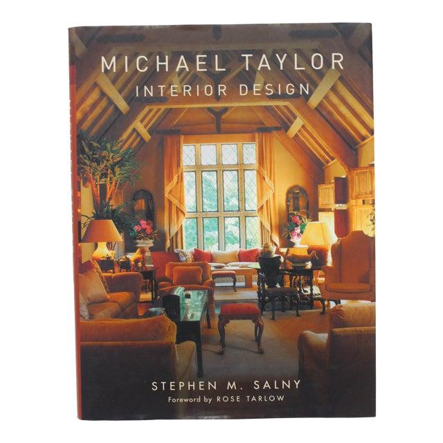 """Michael Taylor Interior Design"" New Book For Sale"