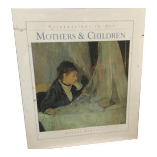 Vintage Celebration in Art, Mothers & Children Book by Roxana Marcoci For Sale