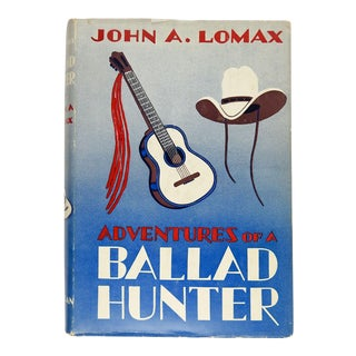 Adventures of a Ballad Hunter by John A. Lomax Book For Sale