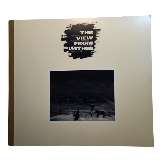 """""""The View From Within"""" Japanese American Art Book 1942-45 For Sale"""