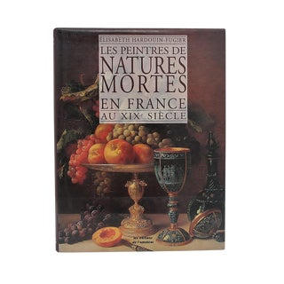 "1990s Vintage French Dictionary of Still Life Artists ""Les Peintres De Natures Mortes en France.."" by Elisabeth Hardouin-Fugier For Sale"