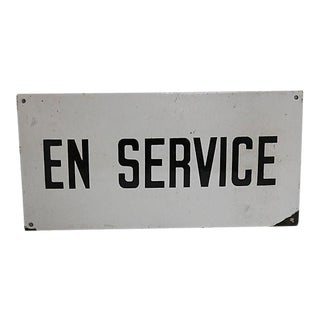 "Vintage French Industrial ""In Service"" Sign"