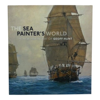 """Coffee Table Display Book """"The Sea Painter's World - the New Marine Art of Geoff Hunt"""", 2011 For Sale"""