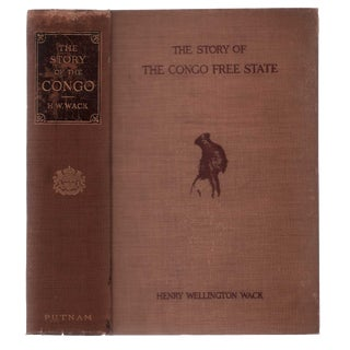 "1905 ""The Story of the Congo Free State"" Collectible Book For Sale"