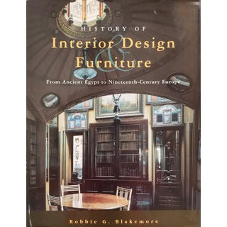 History of Interior Design Furniture by Robbie G. Blakemore For Sale