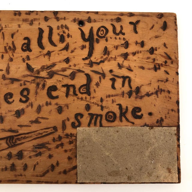 "1900 - 1909 Antique ""May All Your Troubles End in Smoke"" Pyrograph Sign With Match Striker For Sale - Image 5 of 10"