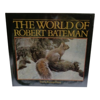 "Vintage ""The World of Robert Bateman"" Nature Book, Signed For Sale"