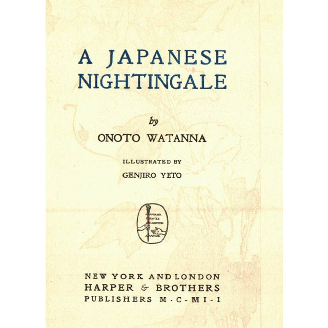 A Japanese Nightingale by Onoto Watanna. Illustrated by Genjiro Yeto. New York: Harper & Brothers, 1902. 230 pages....