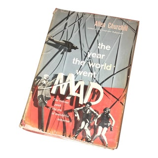 "Allen Churchill ""The Year the World Went Mad "" Book"