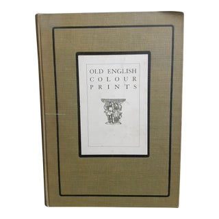 "1909 1st Edition "" Old English Colour Prints"" Book For Sale"