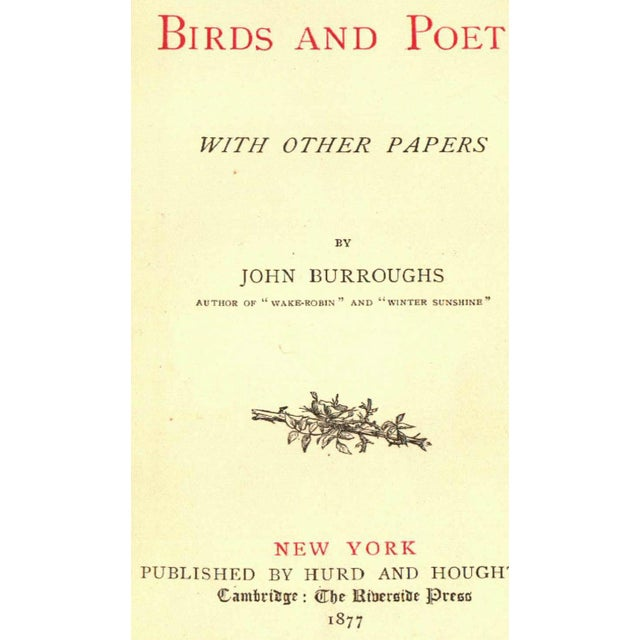 """Birds and Poets"" by John Burroughs, 1st Edition - Image 2 of 3"