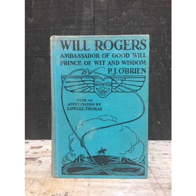 Will Rogers Ambassador of Good Will Prince of Wit And Wisdom by P.J. O'Brien. The boards are in fair shape with wear/dirt...