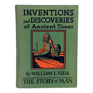 Inventions and Discoveries of Ancient Times by William L. Nida For Sale