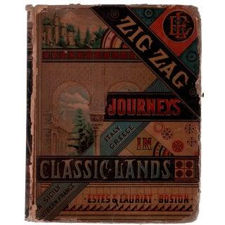 "1881 ""Zig Zag Journeys in Classic Lands"" For Sale"