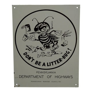 "Vintage 1960s ""Don't Be a Litterbug"" Pennsylvania Department of Highways Porcelain Sign For Sale"