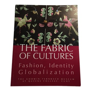 "Modern ""The Fabric of Cultures Fashion Identity Globalization"" Book For Sale"