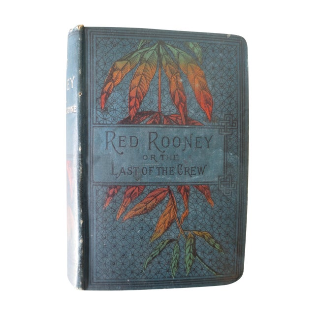 Antique 'Red Rooney or the Last of the Crew' Book - Image 1 of 7