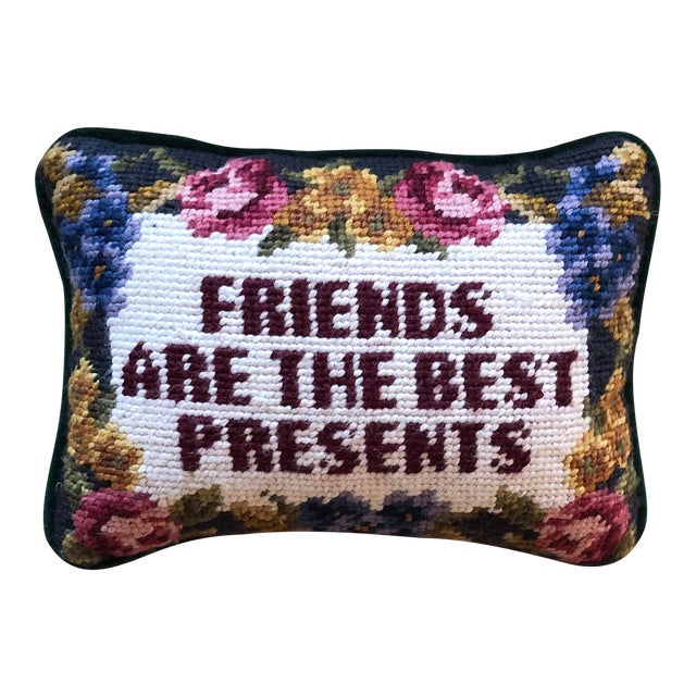 """""""Friends Are the Best Presents"""" Needlepoint Pillow For Sale"""