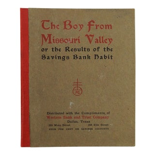 The Boy From Missouri Valley 1904 Roycroft Book