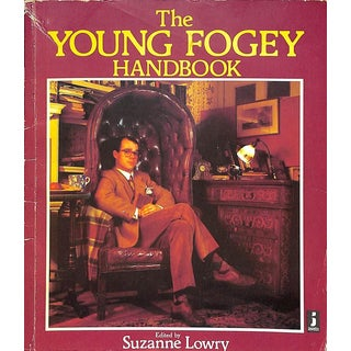 The Young Fogey Handbook a Guide to Backward Mobility For Sale