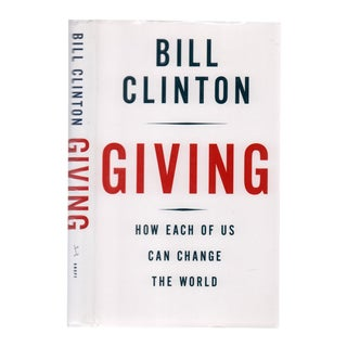 "2007 ""Signed Edition, Giving: How We Can Change the World"" Collectible Book For Sale"