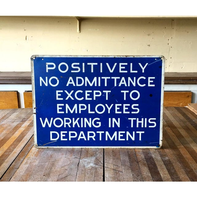 This is solid metal, vintage, employee sign. Vintage industrial signage. Thick metal, great for hanging in the modern...