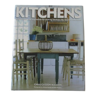Kitchens: Information & Inspiration for Making the Kitchen the Heart of the Home Book For Sale