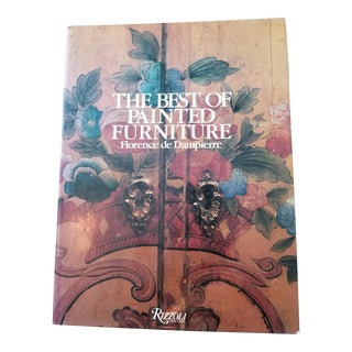 """The Best of Painted Furniture"" First Edition Book by Florence De Dampierre"
