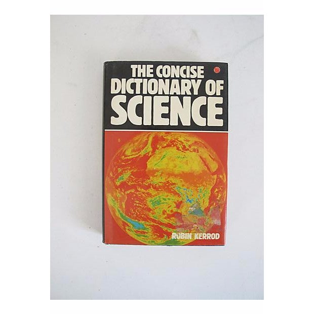 The Concise Dictionary of Science by Robin Kerrod - Image 2 of 5