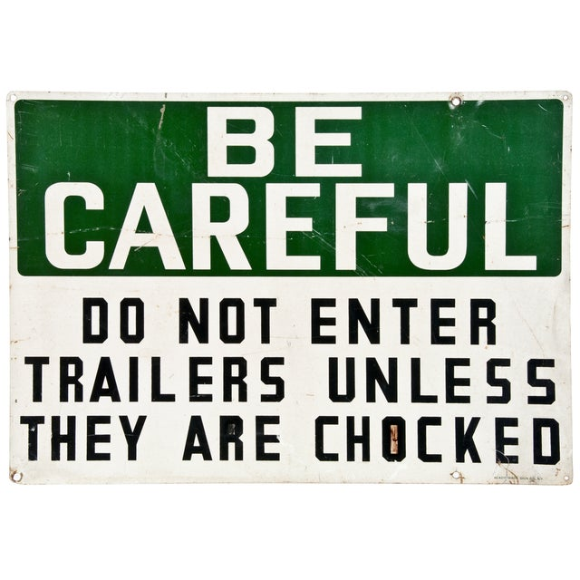 Vintage Metal Sign: Be Careful Trailers For Sale