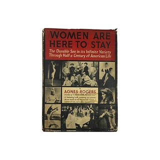 Women Are Here to Stay by Agnes Rogers For Sale