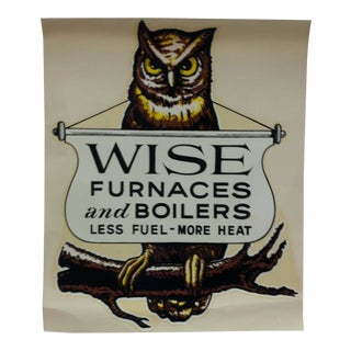 "Vintage Decal / Wall Decoration ""Wise Furnaces and Boilers"" Pittsburgh Pa - Circa 1940 For Sale"