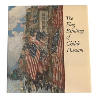 "1988 ""The Flag Paintings of Childe Hassam"" First Edition Art Book For Sale"