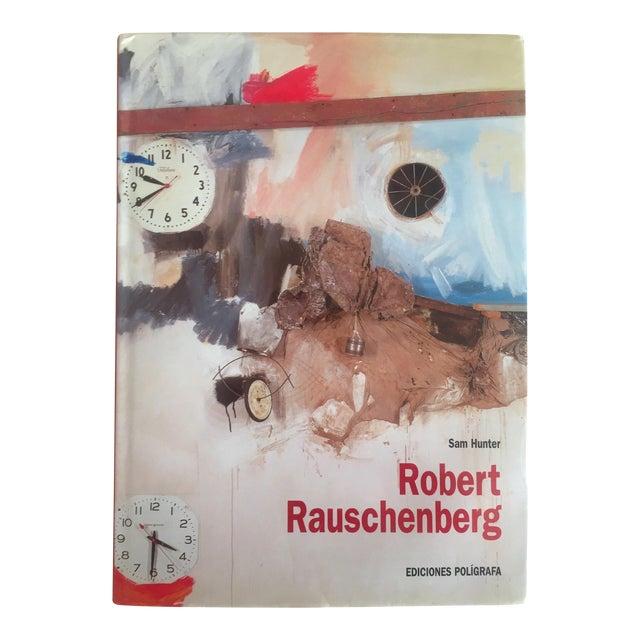 """Robert Rauschenberg"" 1st Edition Vintage 1999 Collector's Art Book For Sale"