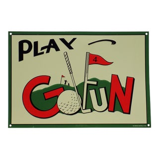 "Vintage ""Play Golfun"" Metal Sign For Sale"