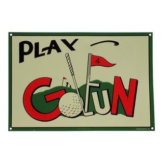 "Vintage ""Play Golfun"" Metal Sign For Sale"