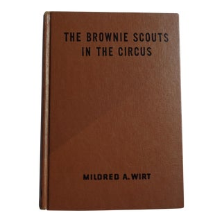"Vintage ""Brownie Scouts in the Circus"" Book For Sale"