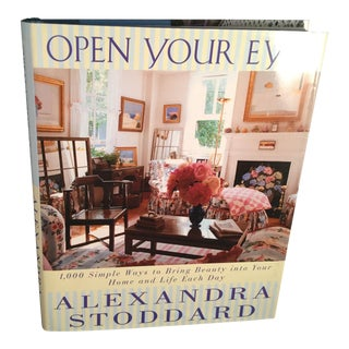 Open Your Eyes Book by Alexandra Stoddard For Sale