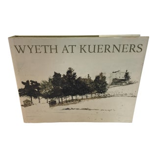 Wyeth at Kuerners Hb/Dj Illustrated For Sale