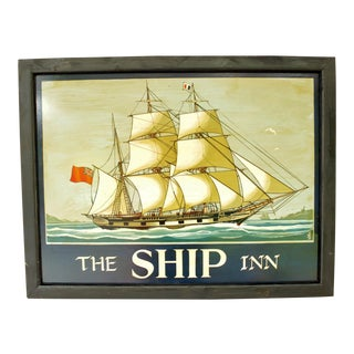"Vintage Mid Century English Pub Sign for ""The Ship Inn"" For Sale"