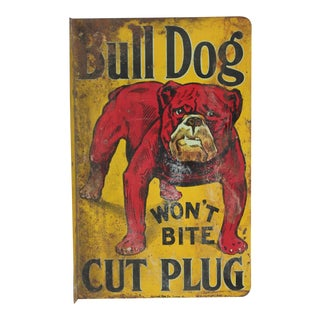 """1900s """"Bull Dog Cut Plug"""" Tobacco Double-Sided Tin Sign For Sale"""