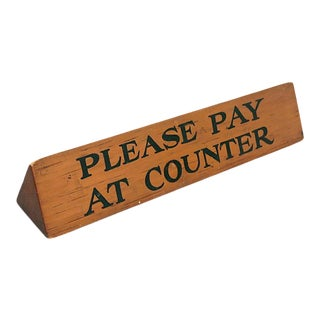 1940s Please Pay at Counter Sign For Sale