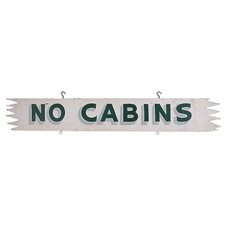 No Cabins Sign For Sale