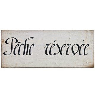 Vintage French Wood Sign - Peche Reservee For Sale