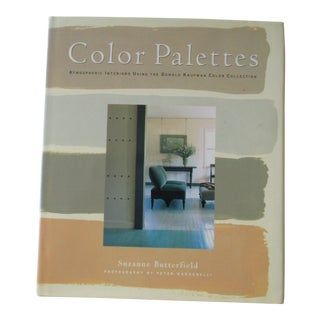 Color Palettes: Atmospheric Interiors Using the Donald Kaufman Color Collection Book For Sale