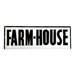 """Vintage Industrial Large Porcelain """"Farm-House"""" Sign For Sale"""