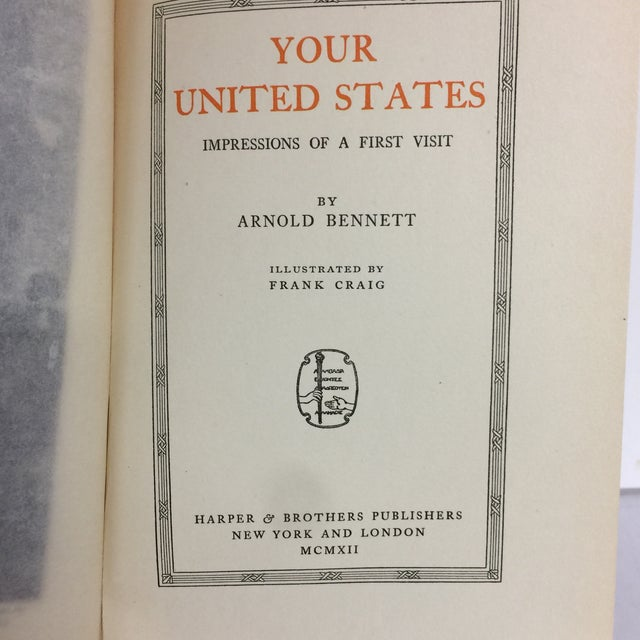 """Arnold Bennett """"Your United States"""" 1912 Book For Sale - Image 4 of 10"""