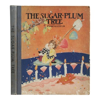"1930 ""The Sugar-Plum Tree"" Illustrated Book For Sale"