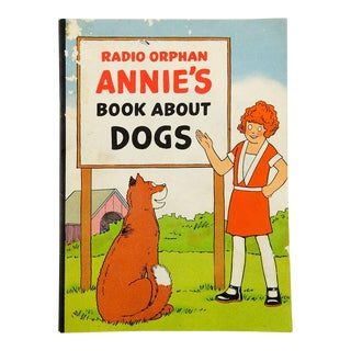 Radio Orphan Annie Book About Dogs 1936