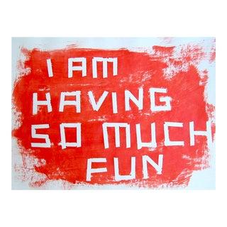 "Daniel Göttin ""A12 - I Am Having So Much Fun"", Painting For Sale"